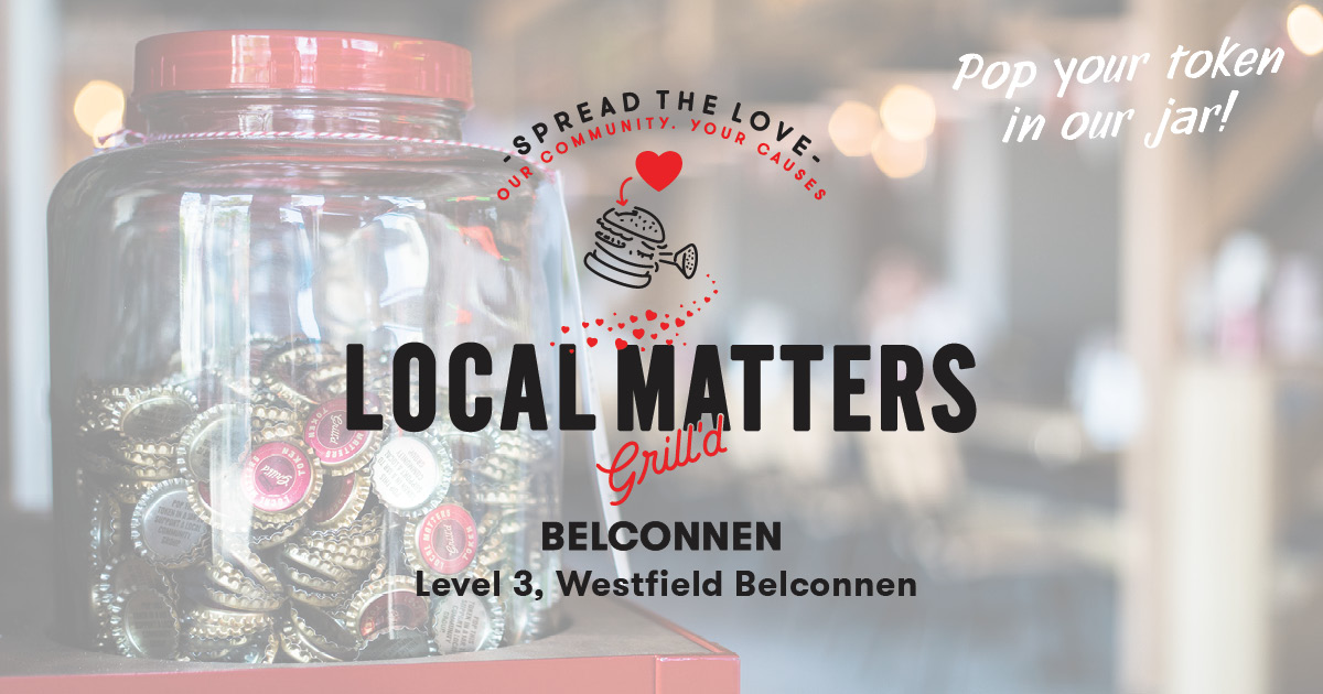 Local Matters at Grill'd Belconnen this March